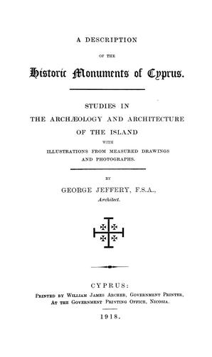 George Jeffery's A Description of the Historic Monuments of Cyprus (Cyprus 1918).
